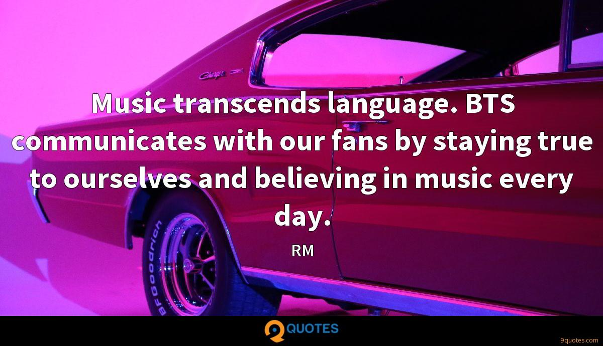 Music Transcends Language Bts Communicates With Our Fans By
