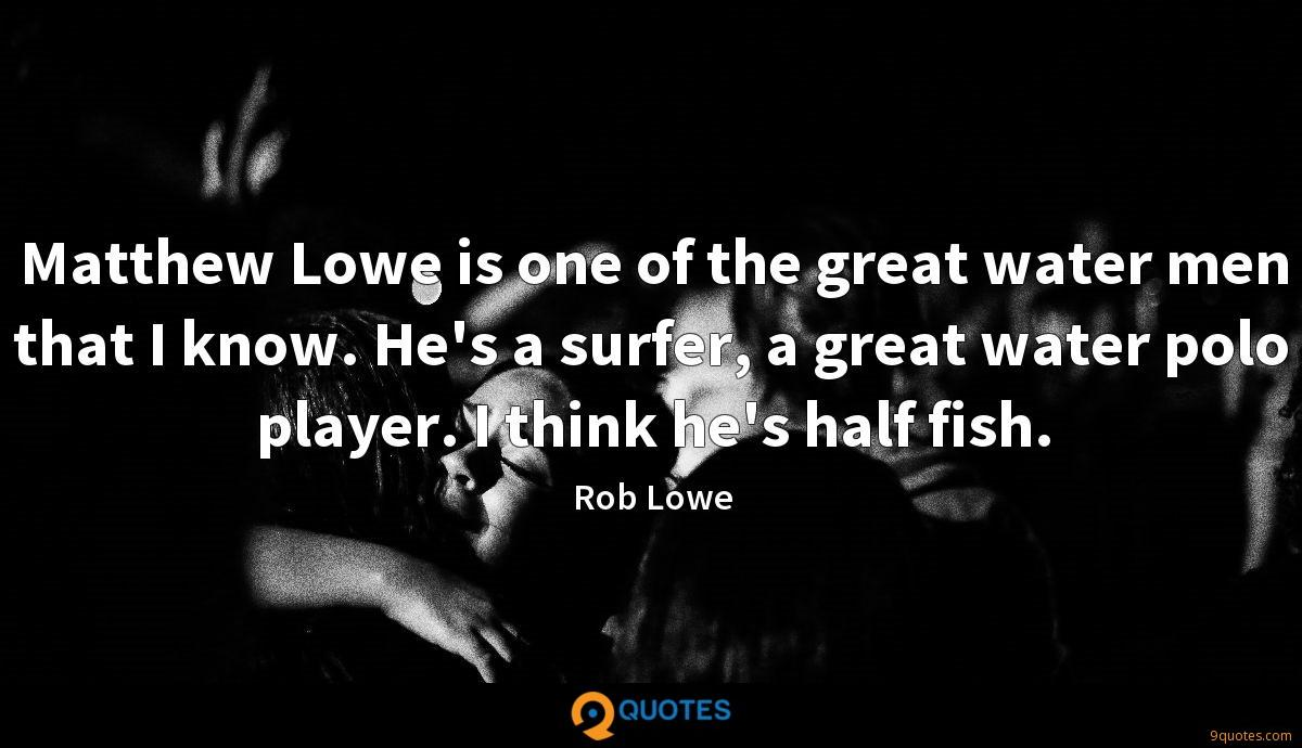 Rob Lowe quotes
