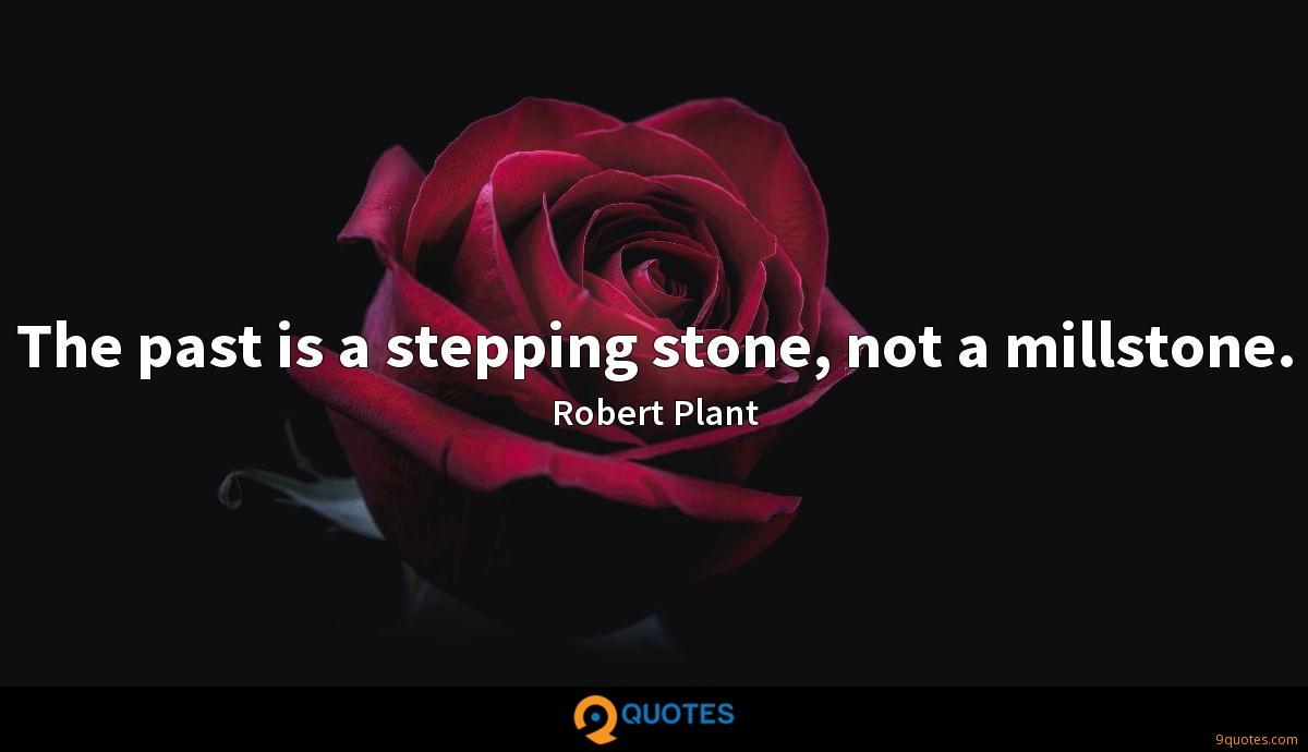 The past is a stepping stone, not a millstone.