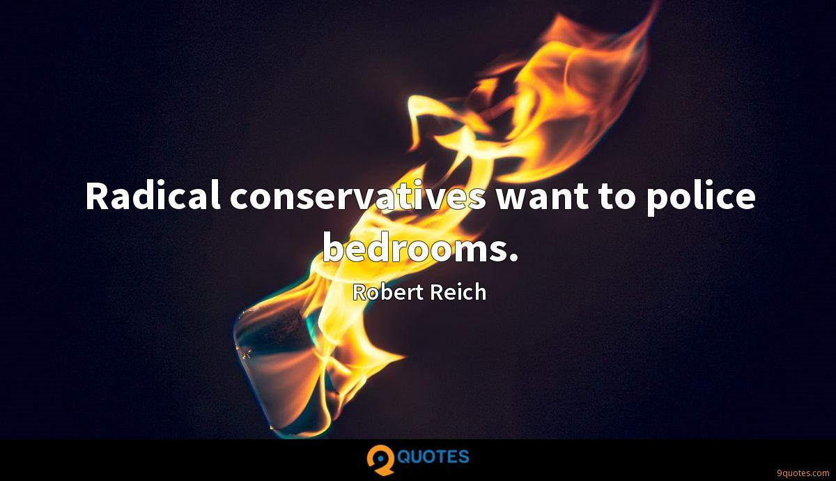 Radical conservatives want to police bedrooms.