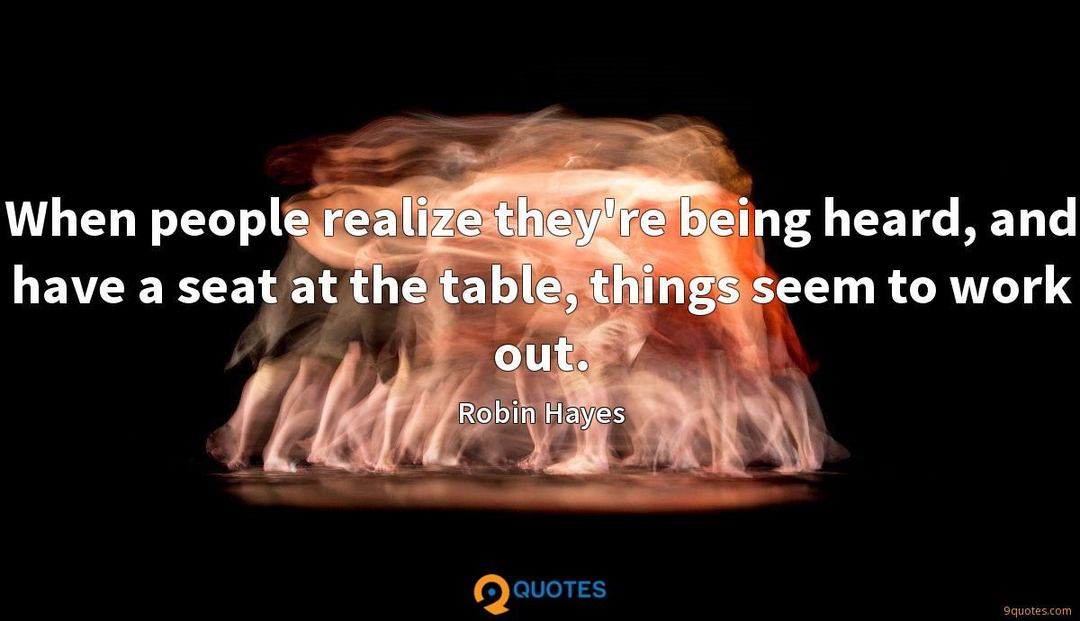 Robin Hayes quotes