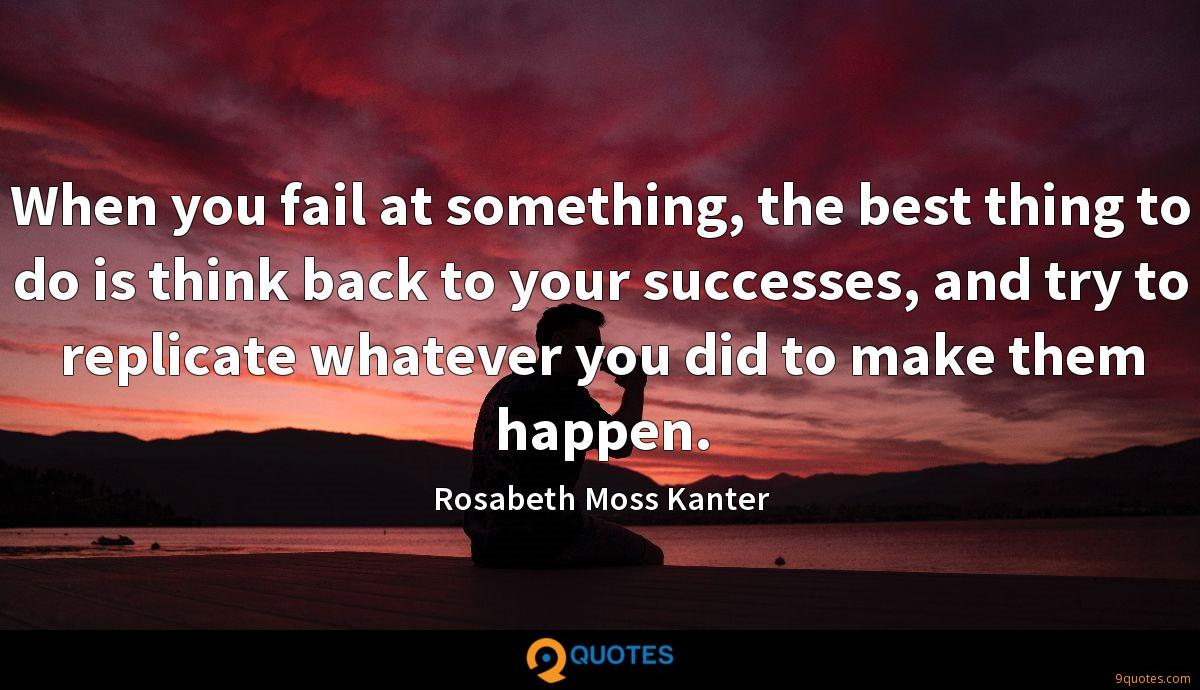 Rosabeth Moss Kanter quotes