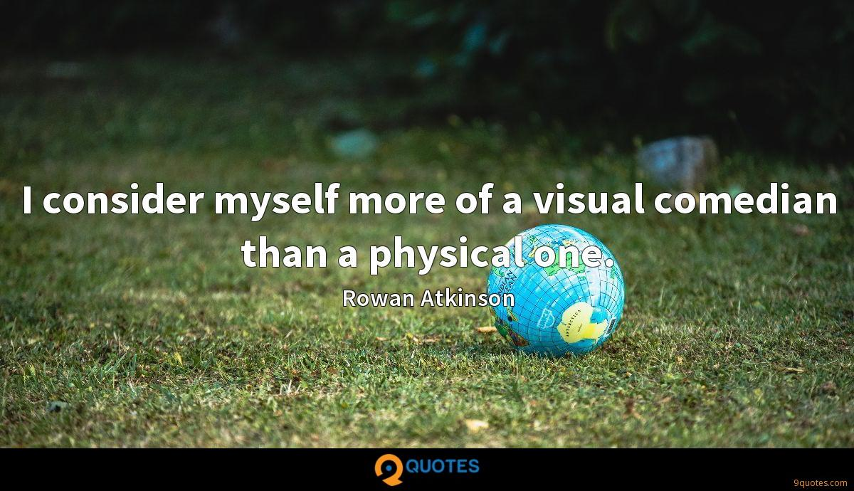 Rowan Atkinson quotes