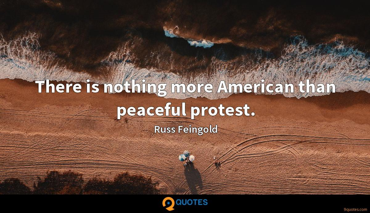 There is nothing more American than peaceful protest.