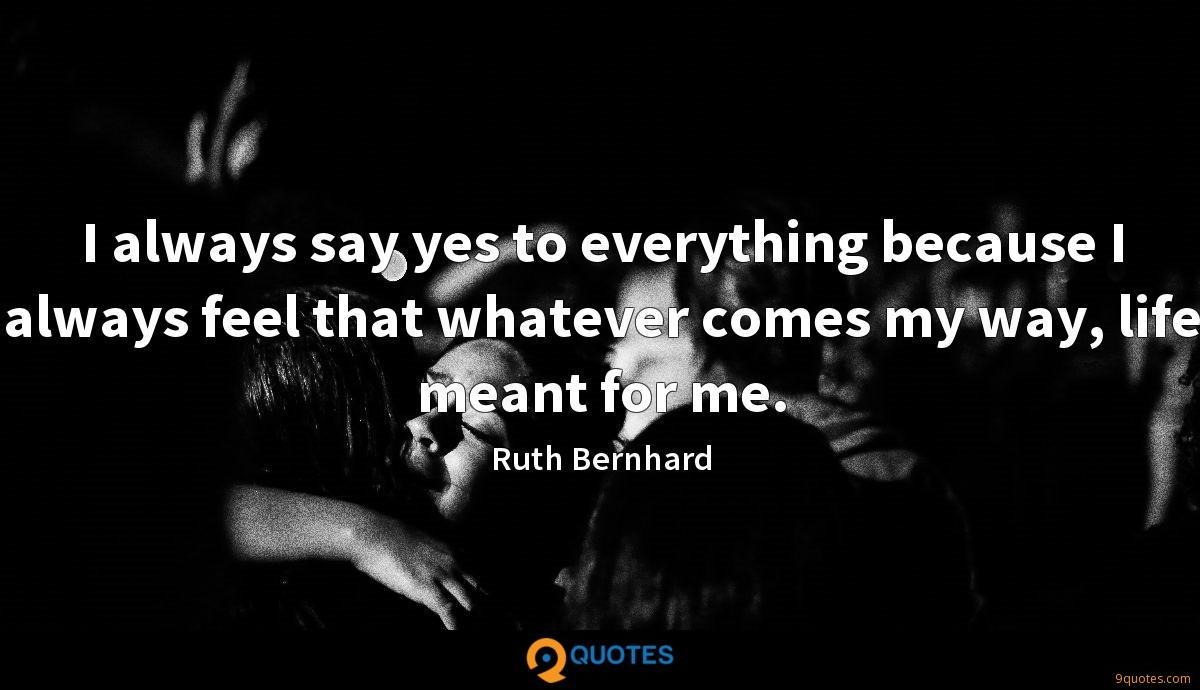 Ruth Bernhard quotes