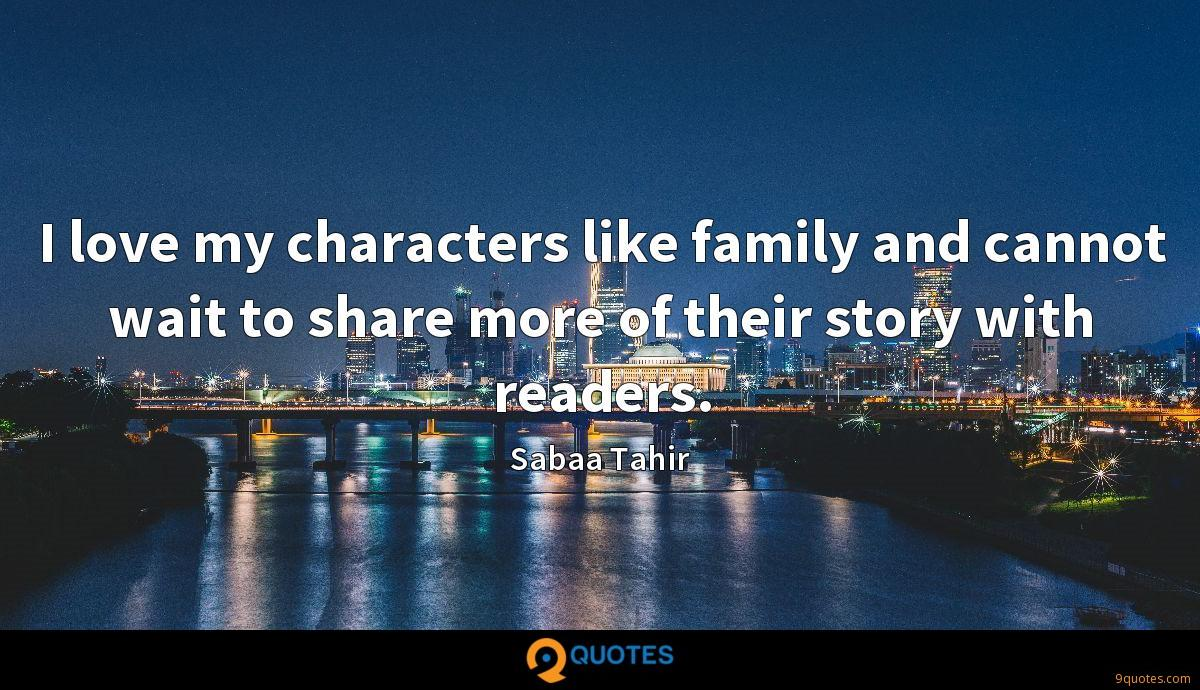 I love my characters like family and cannot wait to share more of their story with readers.