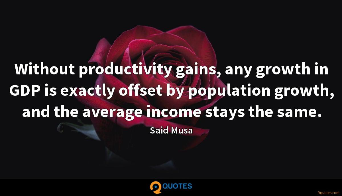 Without productivity gains, any growth in GDP is exactly offset by population growth, and the average income stays the same.