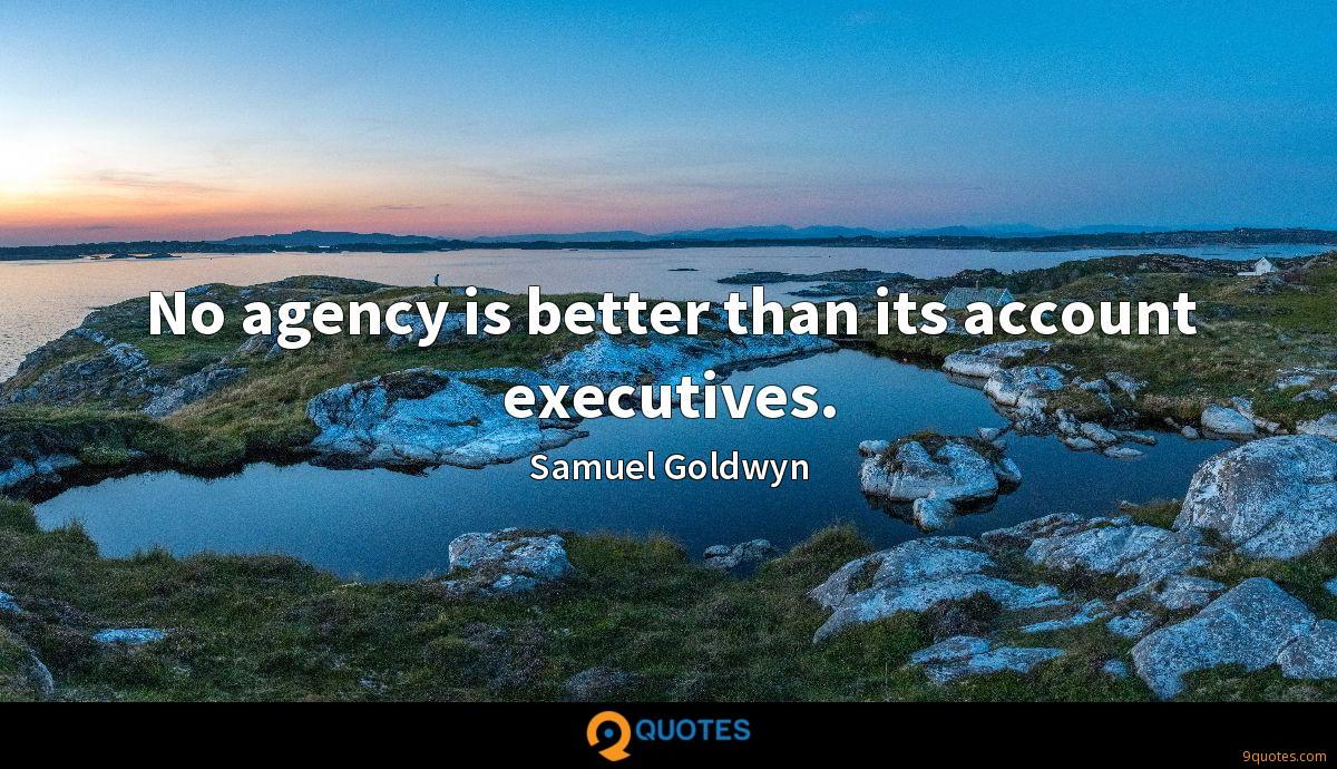 No agency is better than its account executives.