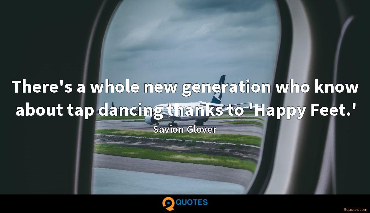 Savion Glover quotes