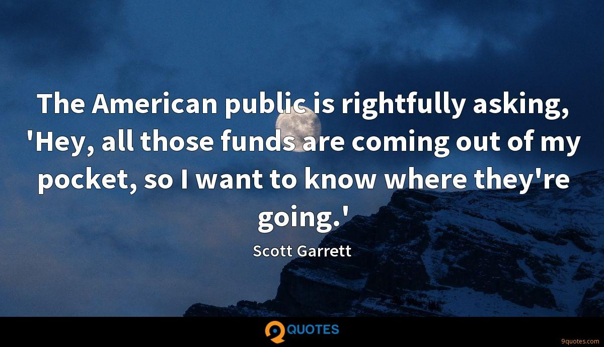 Scott Garrett quotes