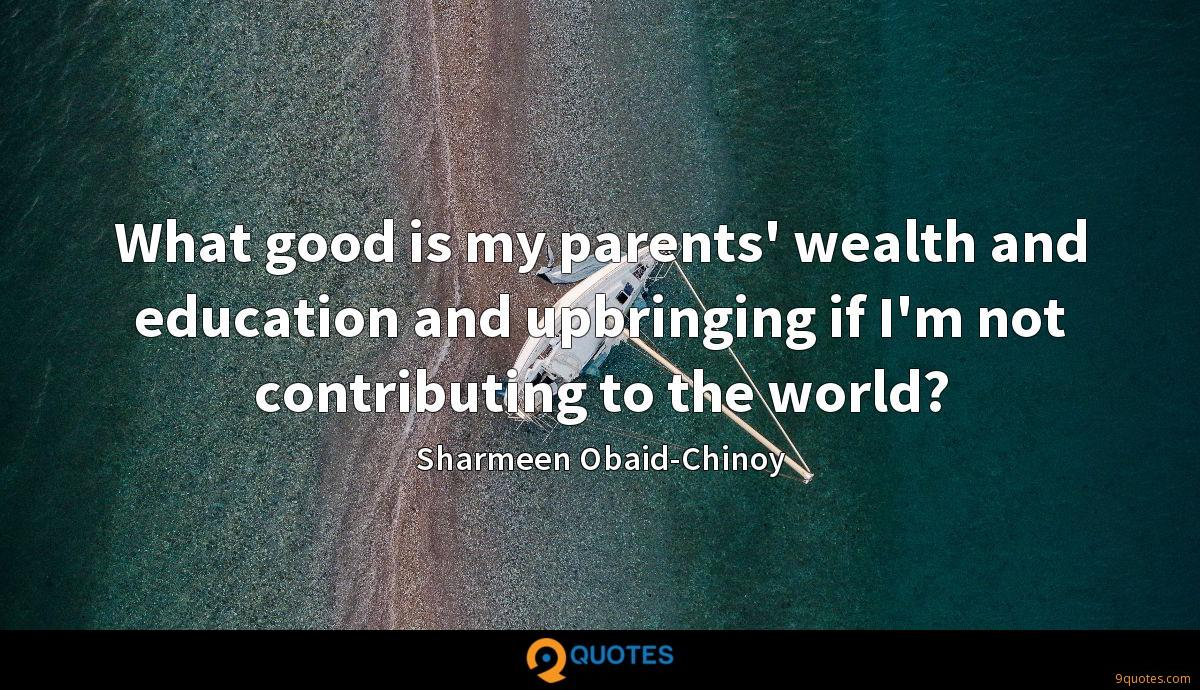 Sharmeen Obaid-Chinoy quotes