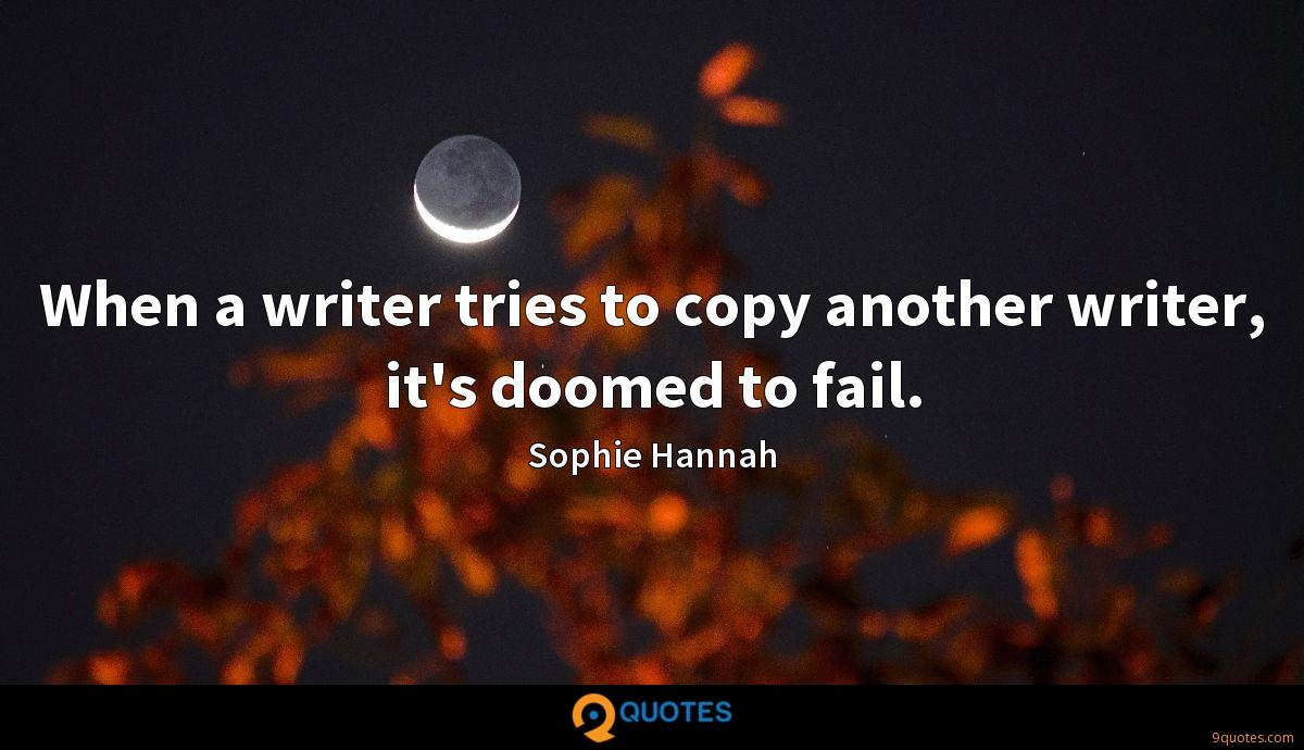When a writer tries to copy another writer, it's doomed to fail.