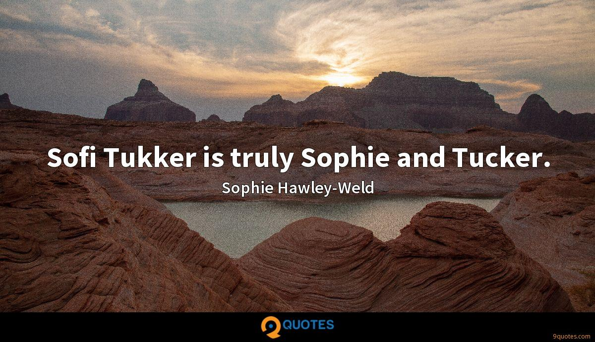 Sofi Tukker is truly Sophie and Tucker.
