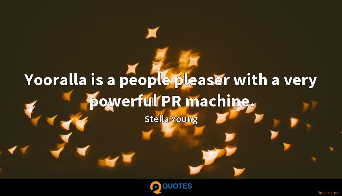 Yooralla is a people pleaser with a very powerful PR machine.