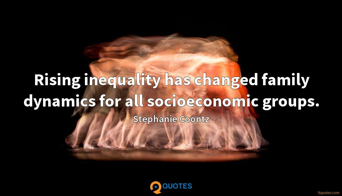 Rising inequality has changed family dynamics for all socioeconomic groups.