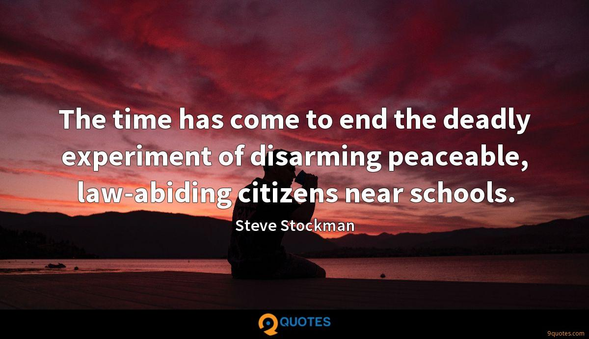 The time has come to end the deadly experiment of disarming peaceable, law-abiding citizens near schools.