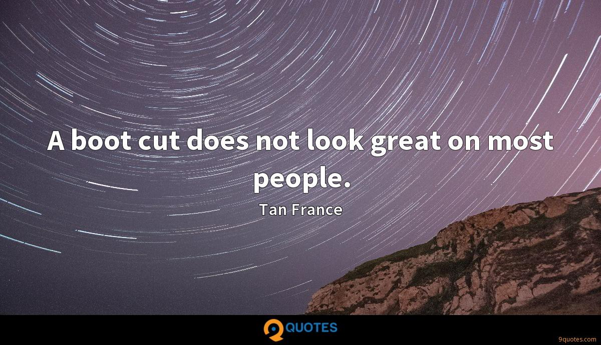 Tan France quotes