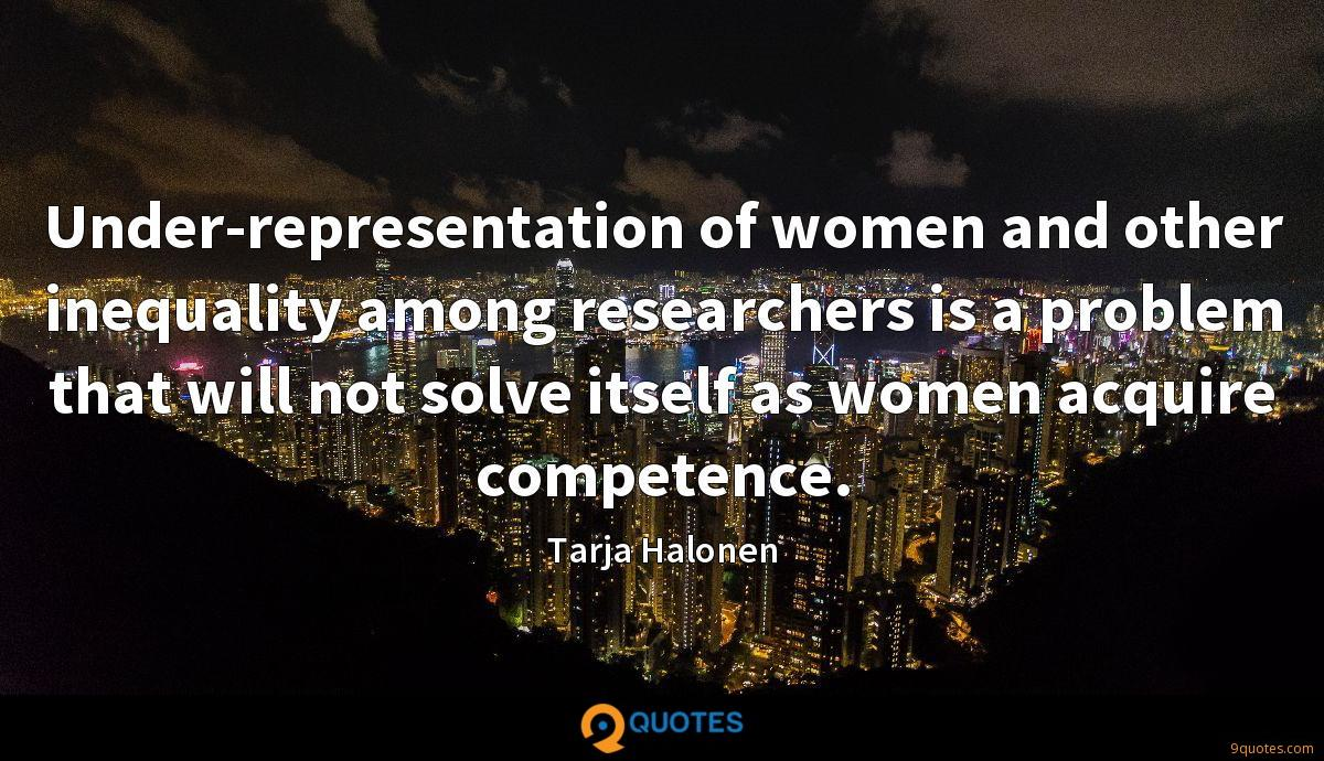Under-representation of women and other inequality among researchers is a problem that will not solve itself as women acquire competence.
