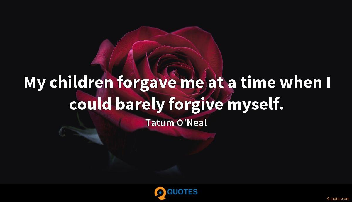 My children forgave me at a time when I could barely forgive myself.