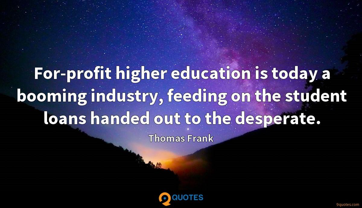 For-profit higher education is today a booming industry, feeding on the student loans handed out to the desperate.