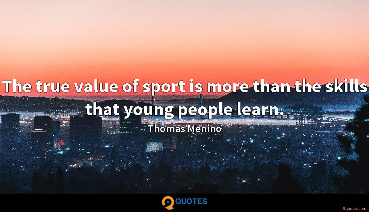 The true value of sport is more than the skills that young people learn.