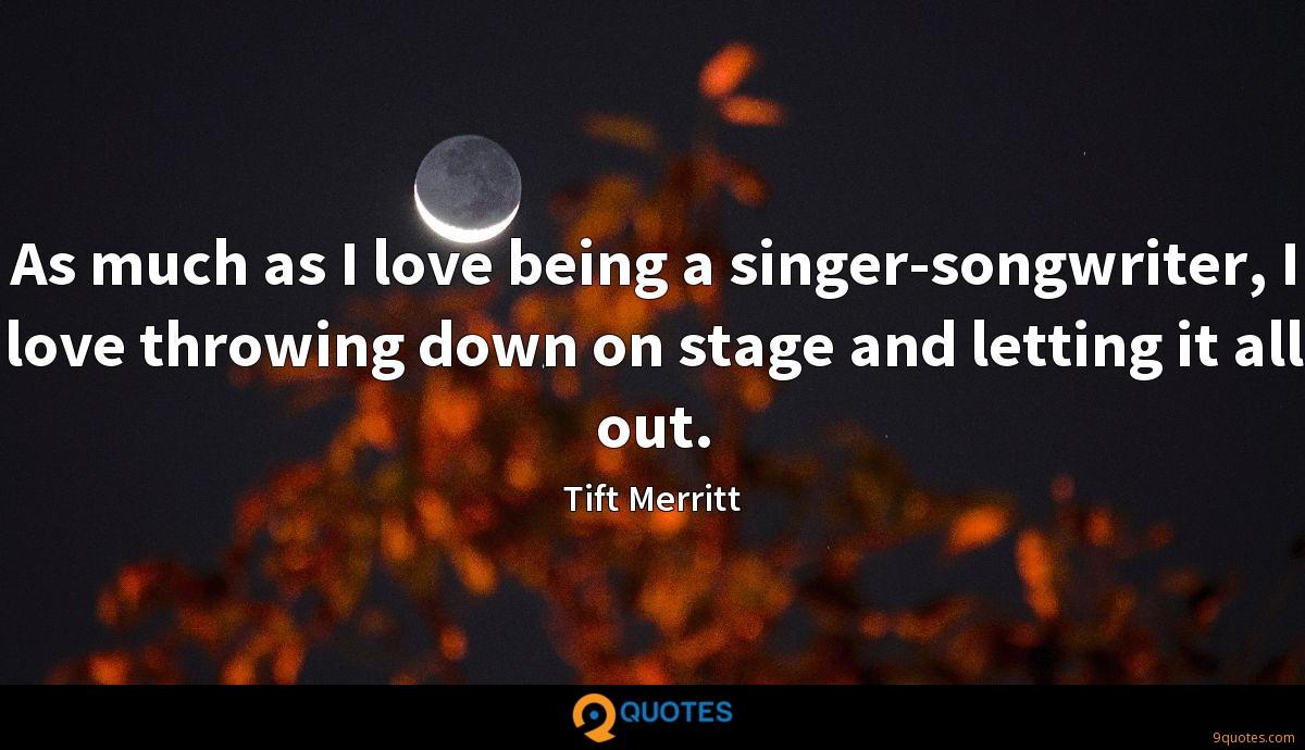 As much as I love being a singer-songwriter, I love throwing ...