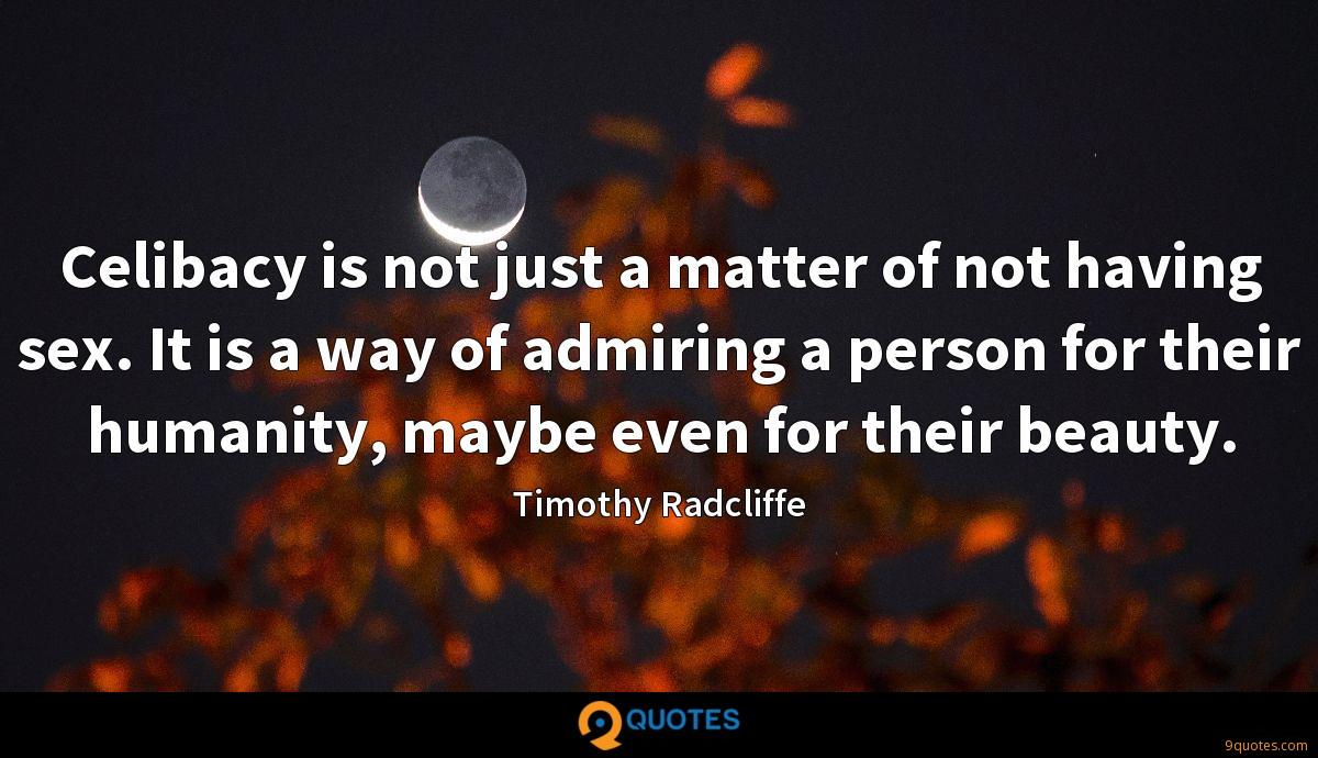 Timothy Radcliffe quotes
