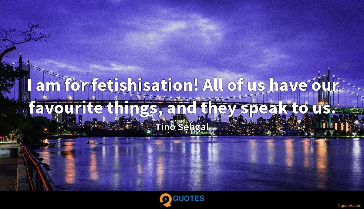 Tino Sehgal quotes