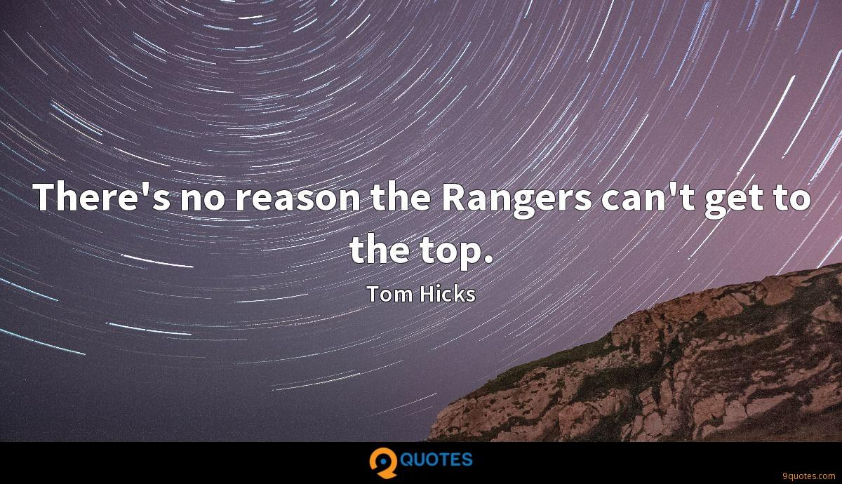 There's no reason the Rangers can't get to the top.