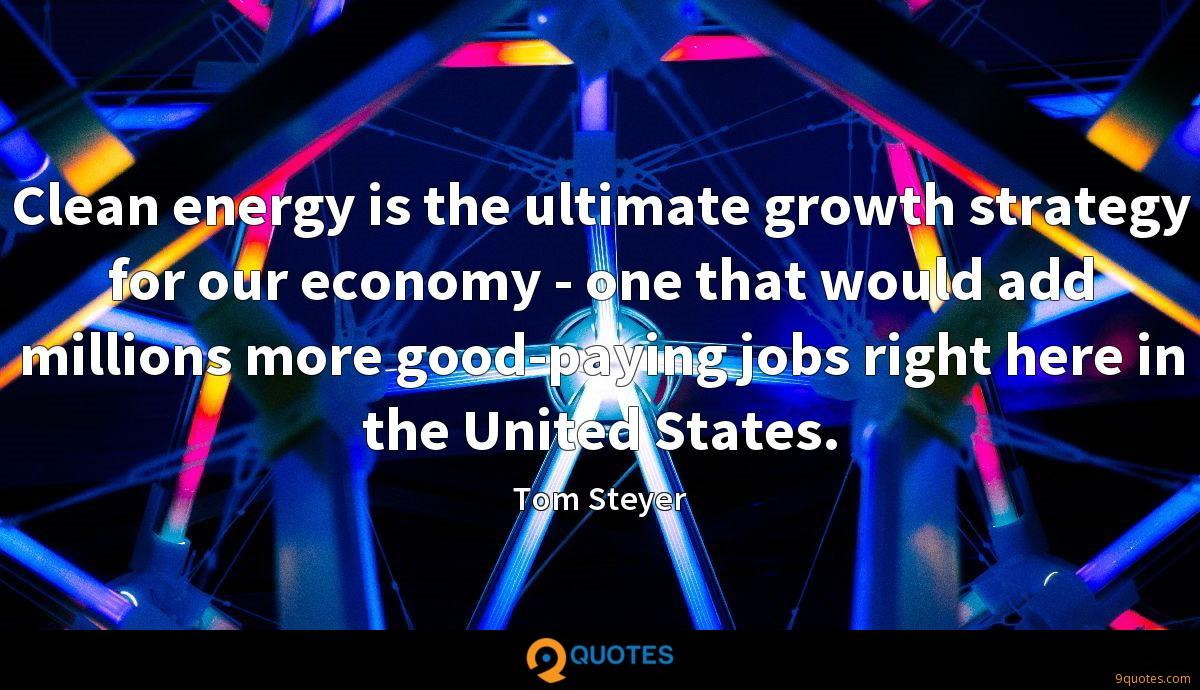 Tom Steyer quotes