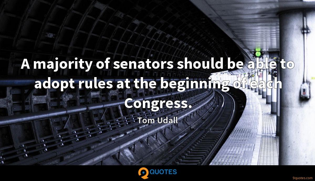 A majority of senators should be able to adopt rules at the beginning of each Congress.