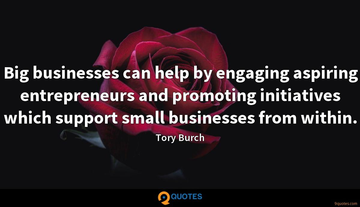 Big businesses can help by engaging aspiring entrepreneurs and promoting initiatives which support small businesses from within.