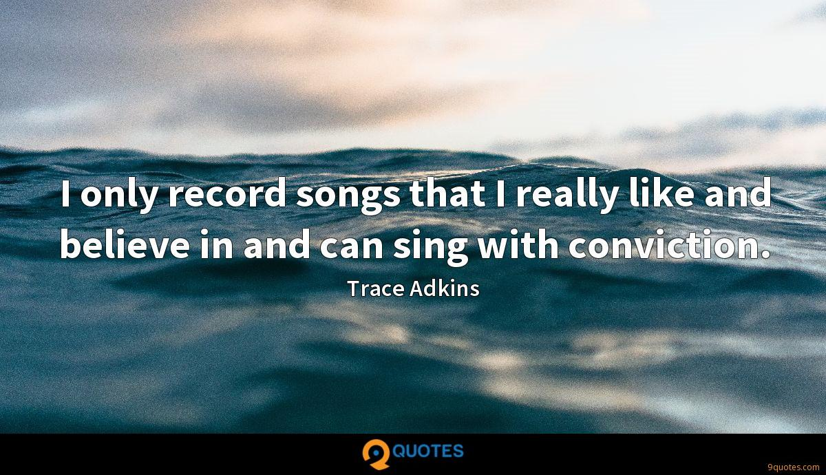 Trace Adkins quotes