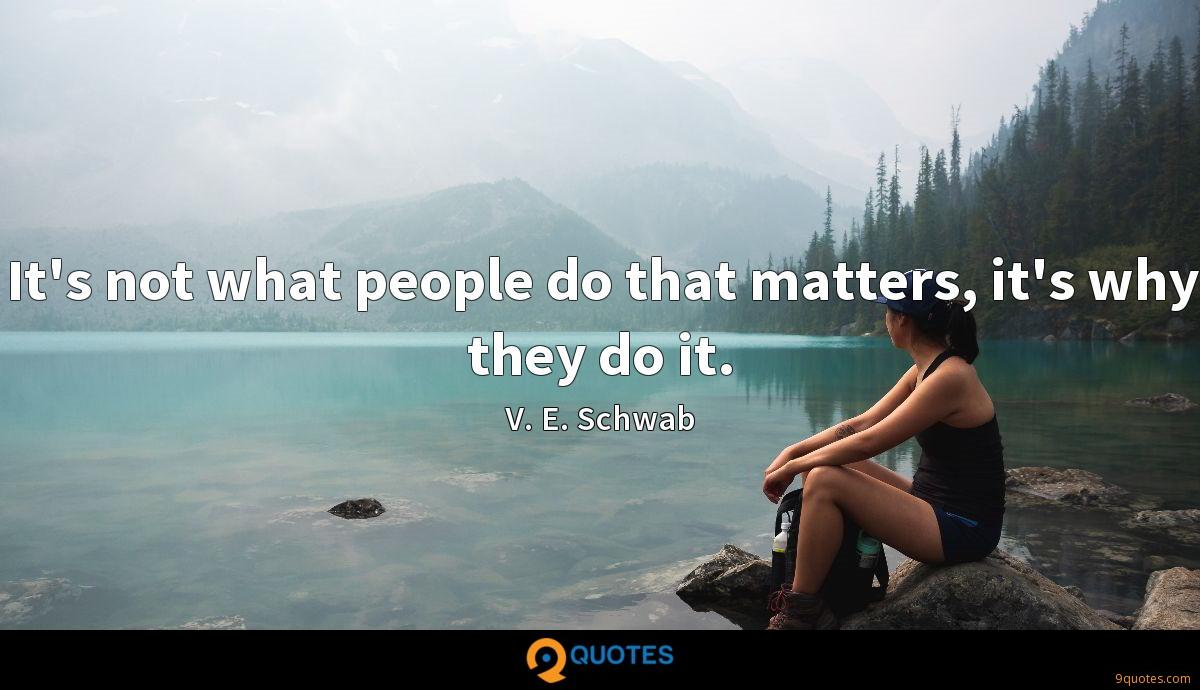 It's not what people do that matters, it's why they do it.