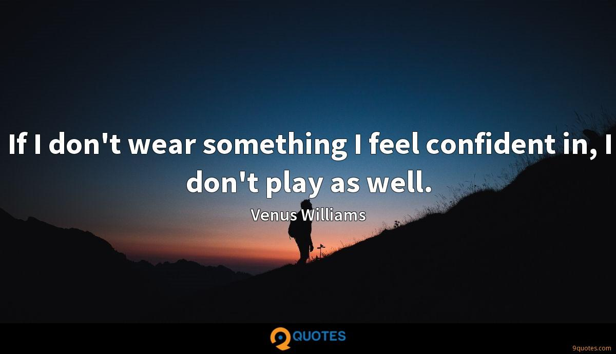 Venus Williams quotes