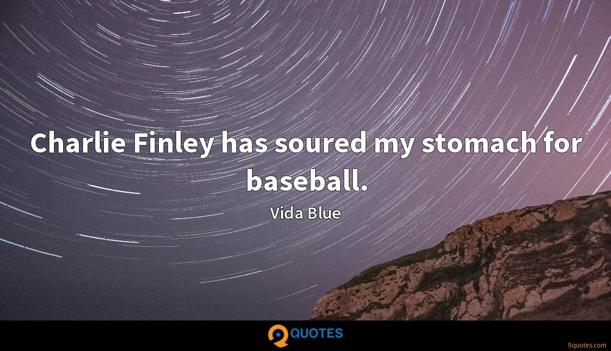 Charlie Finley has soured my stomach for baseball.
