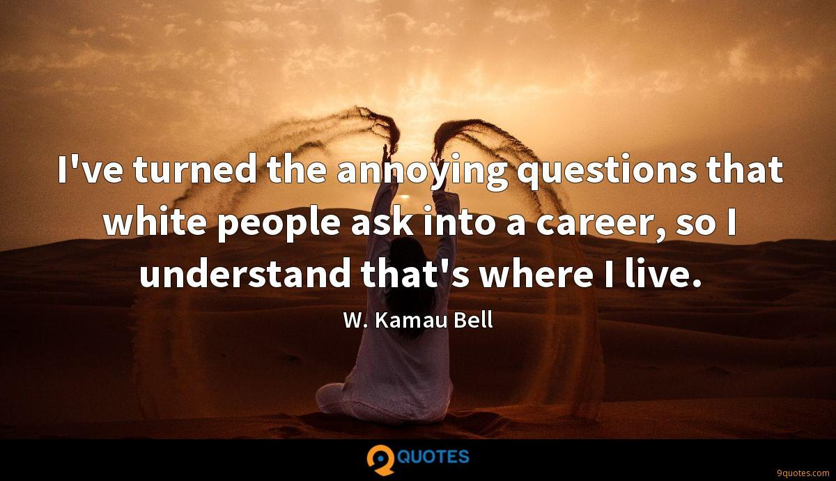 W. Kamau Bell quotes