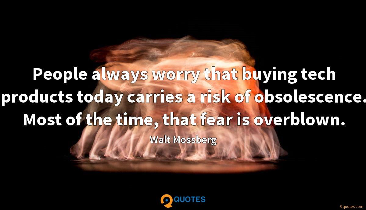 People always worry that buying tech products today carries a risk of obsolescence. Most of the time, that fear is overblown.