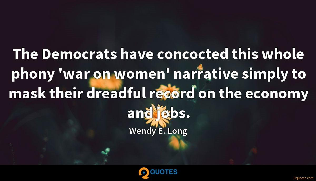 Wendy E. Long quotes