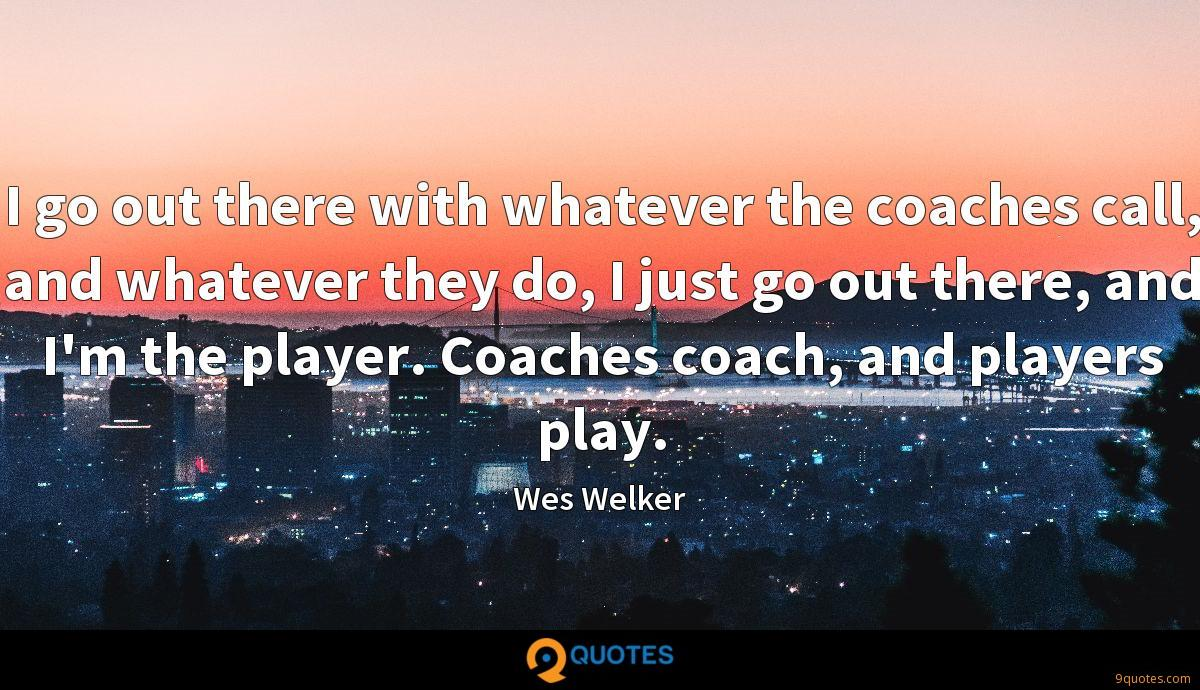 Wes Welker quotes