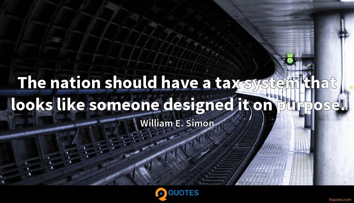 The nation should have a tax system that looks like someone designed it on purpose.