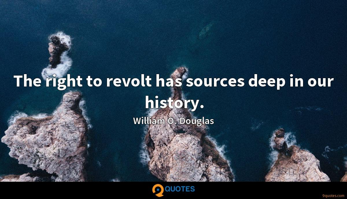 The right to revolt has sources deep in our history.