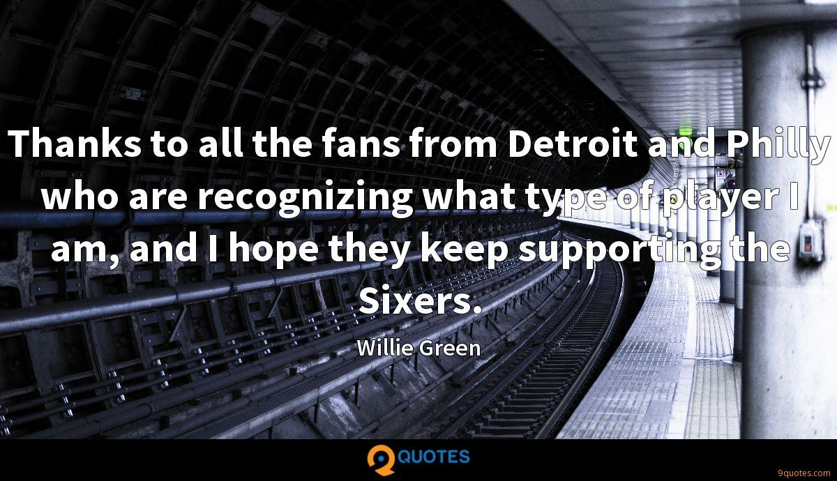Thanks to all the fans from Detroit and Philly who are recognizing what type of player I am, and I hope they keep supporting the Sixers.