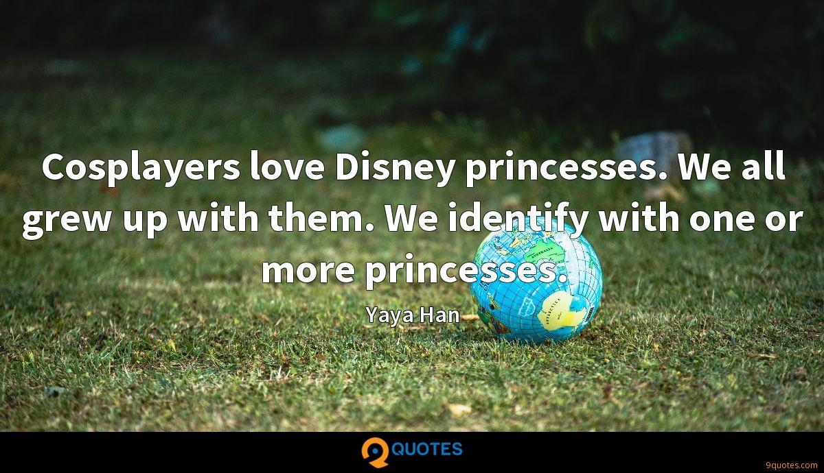 Cosplayers love Disney princesses. We all grew up with them. We identify with one or more princesses.