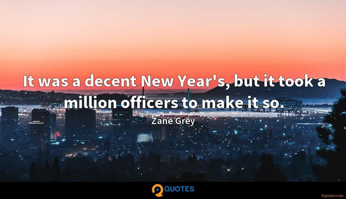 It was a decent New Year's, but it took a million officers to make it so.