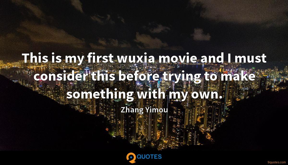 This is my first wuxia movie and I must consider this before trying to make something with my own.