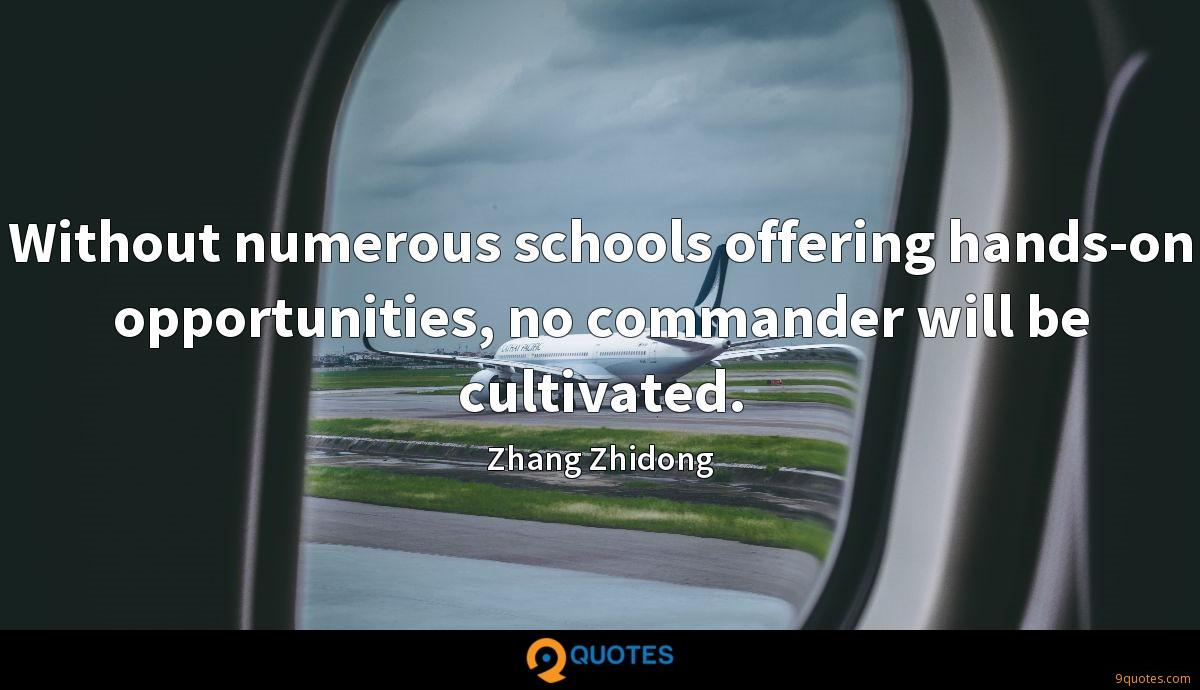 Without numerous schools offering hands-on opportunities, no commander will be cultivated.