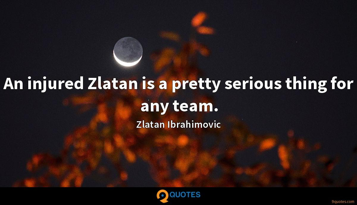 An injured Zlatan is a pretty serious thing for any team.